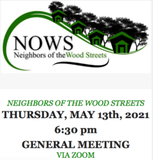GENERAL MEETING (NOWS),                                  THURSDAY, MAY 13th, 2021, 6:30 pm