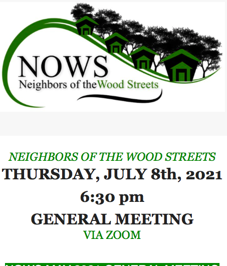 GENERAL MEETING (NOWS),                                  THURSDAY, JULY 8th, 2021, 6:30 pm